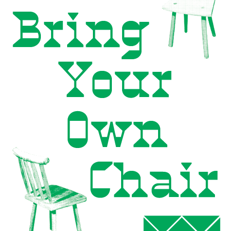 Call for Applications for Hosts for 'Bring Your Own Chair' Residency