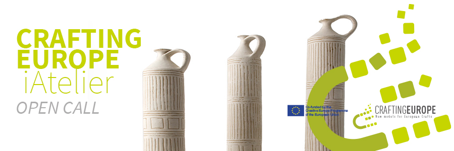 Crafting Europe: iAtelier Open Call