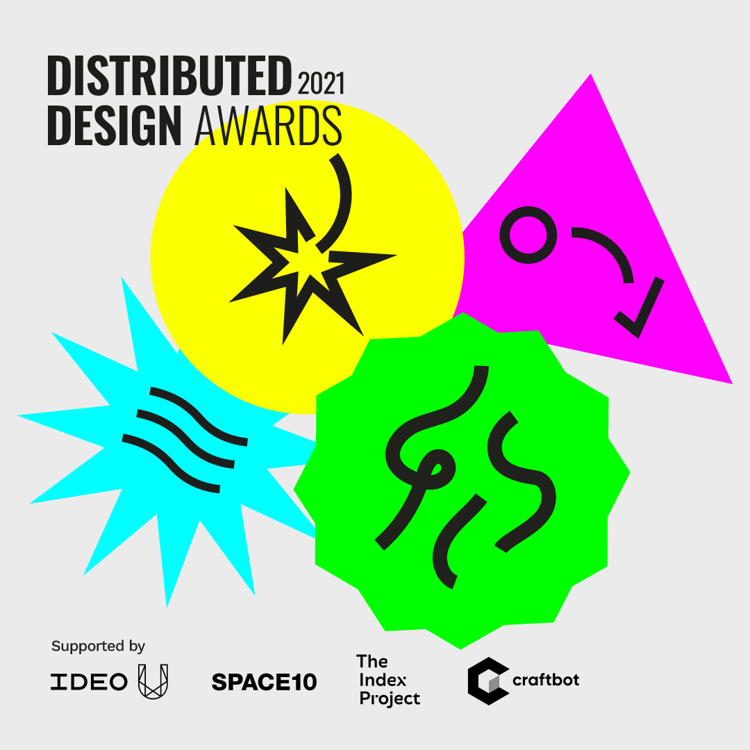 Distributed Design Platform Launches Open Call for 2021 Awards